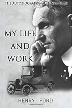 henry ford my life and work cashcourse Stephen Moore money finance